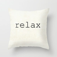 relax Throw Pillow by KayJay