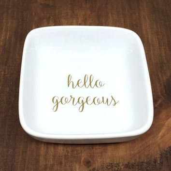 hello gorgeous ring dish