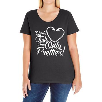 girls fish too only prettier Ladies Curvy T-Shirt