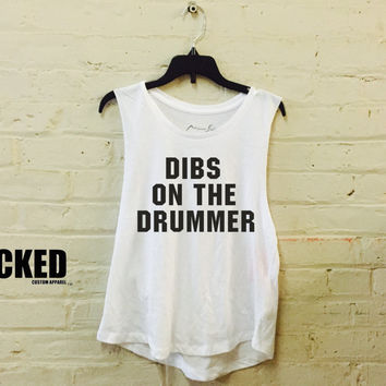 DIBS On The Drummer bassist , guitarist  lead singer Ladies Muscle tanks! Sale miami style brand muscle tank