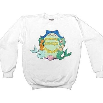 Mermaids Against Misogyny -- Sweatshirt