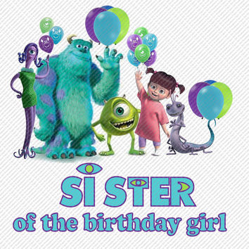 Monsters Inc Sister of the Birthday Girl Printable Digital Iron On Transfer Clip Art DIY Tshirts Instant Download