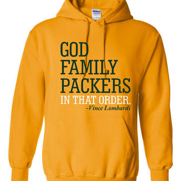 God Family PACKERS In That Order Hoodie Great Packers Fan Graphic Hooded Sweatshirt Kids Ladies Mens Hoodie Green Bay Fans