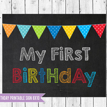Baby's First Birthday, first birthday photo prop, birthday chalkboard sign 8x10, 1st birthday sign, Instant Download JPEG Printable