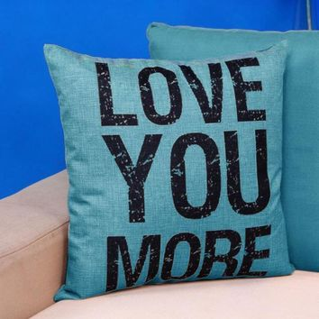 """Love You More"" Cotton Linen Pillow Cover"