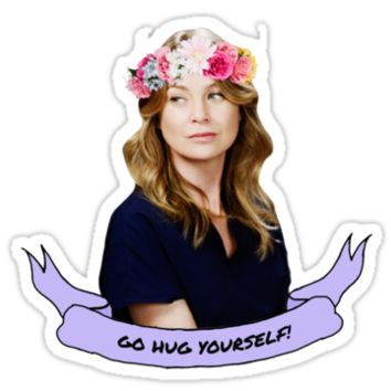 Greys Anatomy - Go Hug Yourself Sticker