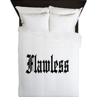 FLAWLESS, I WOKE UP LIKE THIS Queen Duvet> FLAWLESS> Taglines Tshirts and More