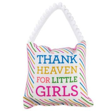 "About Face Designs ""Thank Heaven For Little Girls"" Baby Pillow"