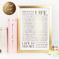 This Is Your Life Inspirational Art Print in Gold Foil