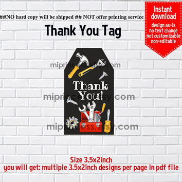 Instant Download, Tools , dig party #834 thank you gift,  boy tool party Thank you TAG, 3.5x2inch printable  , non-editable NOT CUSTOMIZABLE