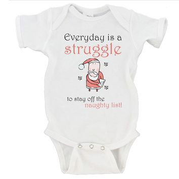 Everyday Is A Struggle To Stay Off The Naughty List Merry Christmas Gerber Onesuit ®