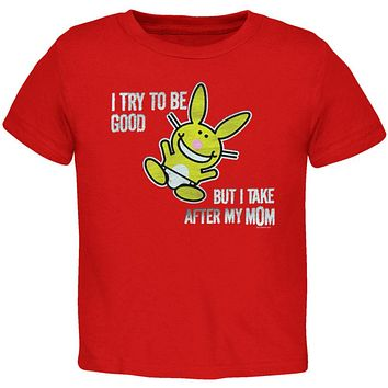 Happy Bunny - I Try To Be Mom Toddler T-Shirt