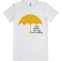 Just Lookin' For my Ted Mosby | Yellow Umbrella-White T-Shirt