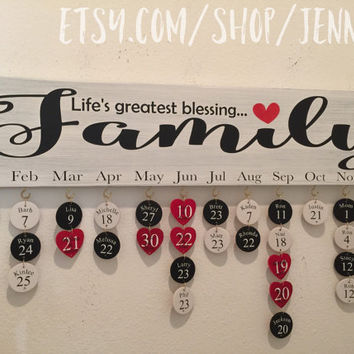 Life's greatest blessing is family PAINTED birthday board calendar