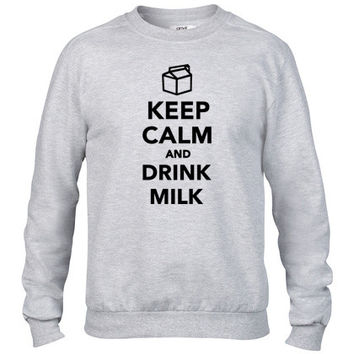 Keep calm and drink Milk Crewneck sweatshirt