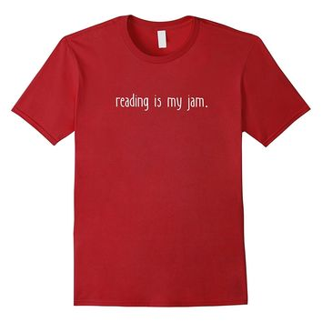 Reading Is My Jam Shirt Book Lover T-shirt