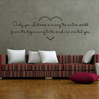 """Wall Decal Quote Text Vinyl Sticker Home Decor  Art Mural """" Only you ..."""" 17.7"""" x 59"""""""