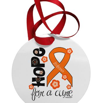 Hope for a Cure - Orange Ribbon Leukemia - Flowers Circular Metal Ornament