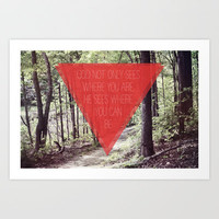 WHERE YOU ARE / WHERE YOU CAN BE Art Print by Allyson Johnson