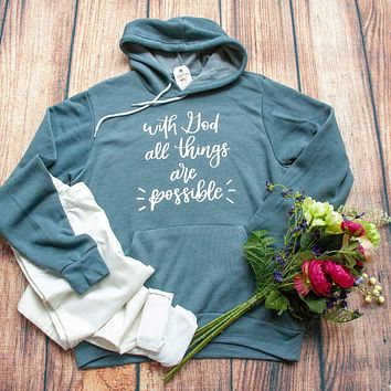 With God All Things are Possible Premium Hoodie