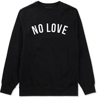 Kings of NY No Love Hate Crewneck Sweatshirt Kill Or Be Killed All Good New York