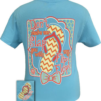 Girlie Girl Originals Slap You With My Flip Flop Preppy Bow Bright T Shirt