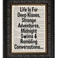 Life Love Quote Art Print LIFE Is For DEEP KISSES book page print dictionary art print 8x10