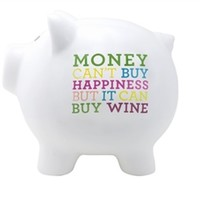 Money Can't Buy Happiness But It Can Buy Wine