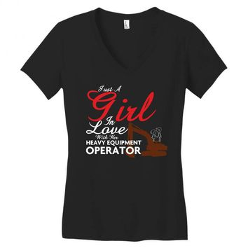 Just A Girl In Love With Her Heavy Equipment Operator Women's V-Neck T-Shirt