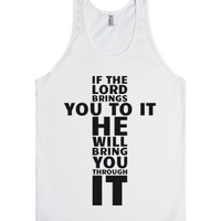 If The Lord Brings You To It (White Tank)-Unisex White Tank