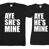 "Aye He's Mine - Aye She's Mine  ""Cute Couples Matching T-shirts"""