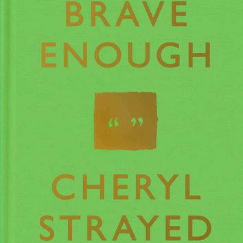 "Brave Enough by Cheryl Strayed Plus ""Read Feminist Books"" Pen"