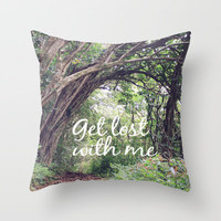 GET LOST in the ENCHANTED FOREST  Throw Pillow by Tara Yarte