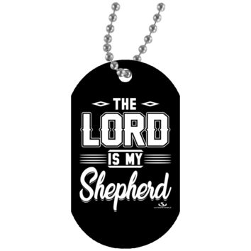 THE LORD IS MY SHEPHERD White Dog Tag