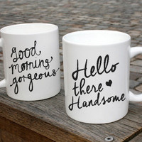 Hello Handsome Hello Gorgeous  Couple Mugs Ceramic Gift Mugs Gift Idea