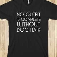No Outfit Is Complete Without Dog Hair