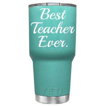 YETI 30 oz Best Teacher Ever on Seafoam Tumbler