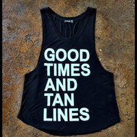 Good times and tan lines black muscle tank