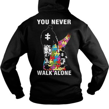 Father and son You never walk alone Autism shirt Hoodie