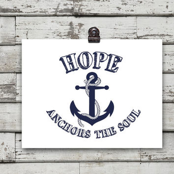 Hope anchors the soul poster Nautical wall decor Typography art print Navy blue Inspirational quote Boyfriend gift Beach cottage wall decor