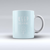 The Keep Dreaming Dreamcatcher ink-Fuzed Ceramic Coffee Mug