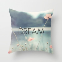 Dream Throw Pillow by Pink Berry Pattern
