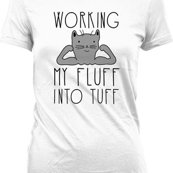 Funny Workout Shirt Working My Fluff Into Tuff Cat Lover Gift Workout Clothing Gym Gifts Fitness Tops Training Clothes Ladies Tee WT-217