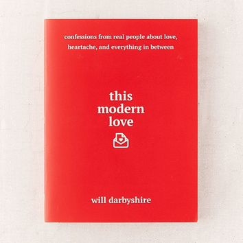 This Modern Love By Will Darbyshire | Urban Outfitters