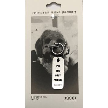 His Best Friend | Dog Tag
