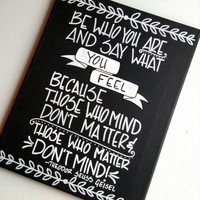 Canvas quote // Hand painted 11x14 inch canvas//Quote by Theodor Seuss Geisel (aka Dr. Seuss) //Inspirational quote.