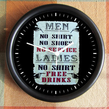 MEN No Shirt No Shoes No Service LADIES No by Backstreetcrafts