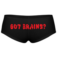 Got Brains Pantie