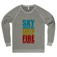 sky above me earth below me fire within me crewneck | | SKREENED