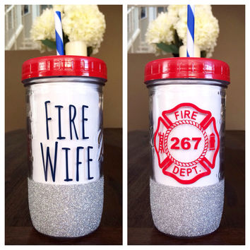 Fire Wife //Mason Jar Tumbler//Personalized Tumbler//Glitter Dipped Tumbler//Fire Wife Tumbler